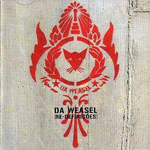 Da Weasel - Re-definições (2004)
