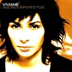 Viviane - Amores Imperfeitos (2005)
